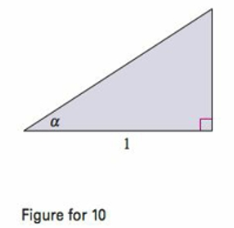 Chapter 10, Problem 10PS, Using a Right Triangle Consider the right triangle shown in the figure. A()=120sec2d. =0sec2d. (c)