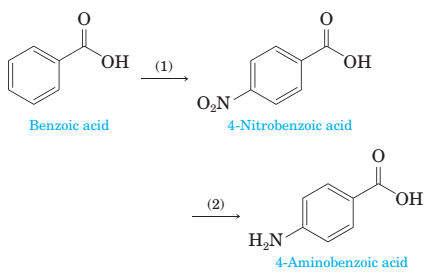 Chapter 18, Problem 18.48P, 18-48 4-Aminobenzoic acid is prepared from benzoic acid by the following two steps. Show reagents