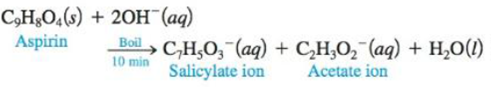 Chapter 14, Problem 96AE, One method for determining the purity of aspirin (C9H8O4) is to hydrolyze it with NaOH solution and