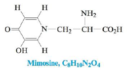 Chapter 21, Problem 49E, Mimosine is a natural product found in large quantities in the seeds and foliage of some legume