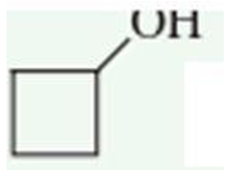 Chapter 3.3, Problem 2QQ, What is the correct common name for the compound ? a. cyclobutyl alcohol b. hydroxy cyclobutane c.