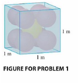 Chapter 12, Problem 1P, Each edge of a cubical box has length 1 m. The box contains nine spherical balls with the same