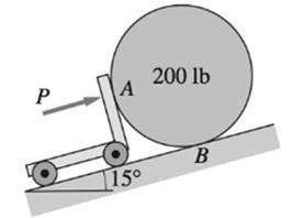 Chapter 7, Problem 7.9P, The 200-lb homogenous cylinder of radius R is pushed up the incline by a cart. Determine the