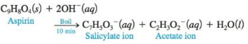 Chapter 15, Problem 96AE, One method for determining the purity of aspirin (C9H8O4) is to hydrolyze it with NaOH solution and