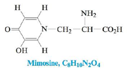 Chapter 22, Problem 49E, Mimosine is a natural product found in large quantities in the seeds and foliage of some legume