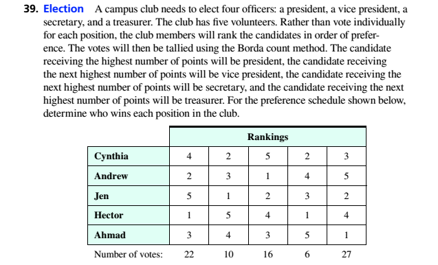 Chapter 4.2, Problem 39ES, 39. Election A campus club needs to elect four officers: a president. a vice president. a secretary,