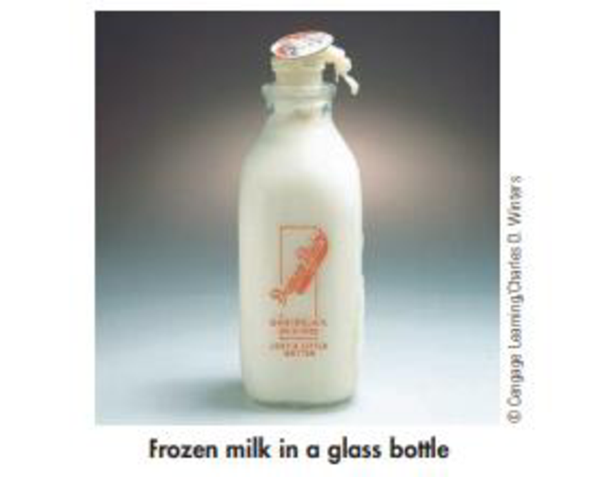 Chapter 1, Problem 37GQ, Milk in a glass bottle was placed in the freezing compartment of a refrigerator overnight. By