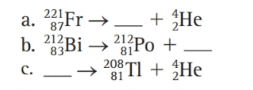 Chapter 8, Problem 34E, Fill in the blank for each of the following nuclear equations: