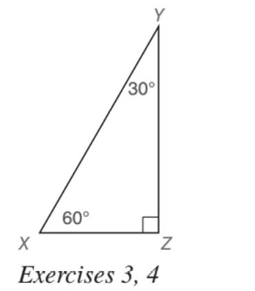 Chapter 5.5, Problem 3E, For the 30-60-90 triangle shown, suppose that XZ=a. Find: a YZ b XY